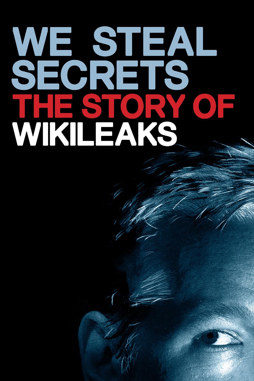 We steal secrets die wikileaks geschichte hd